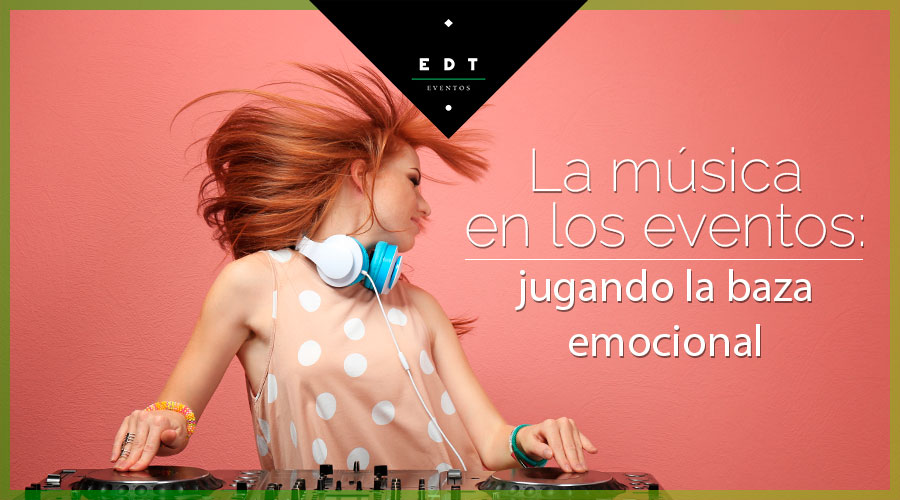 Música para eventos:neuromarketing y emociones
